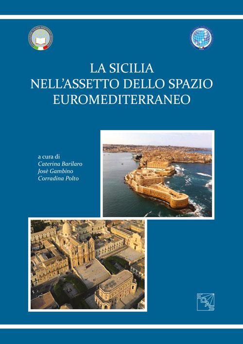 La Sicilia nell'assetto euromediterraneo.