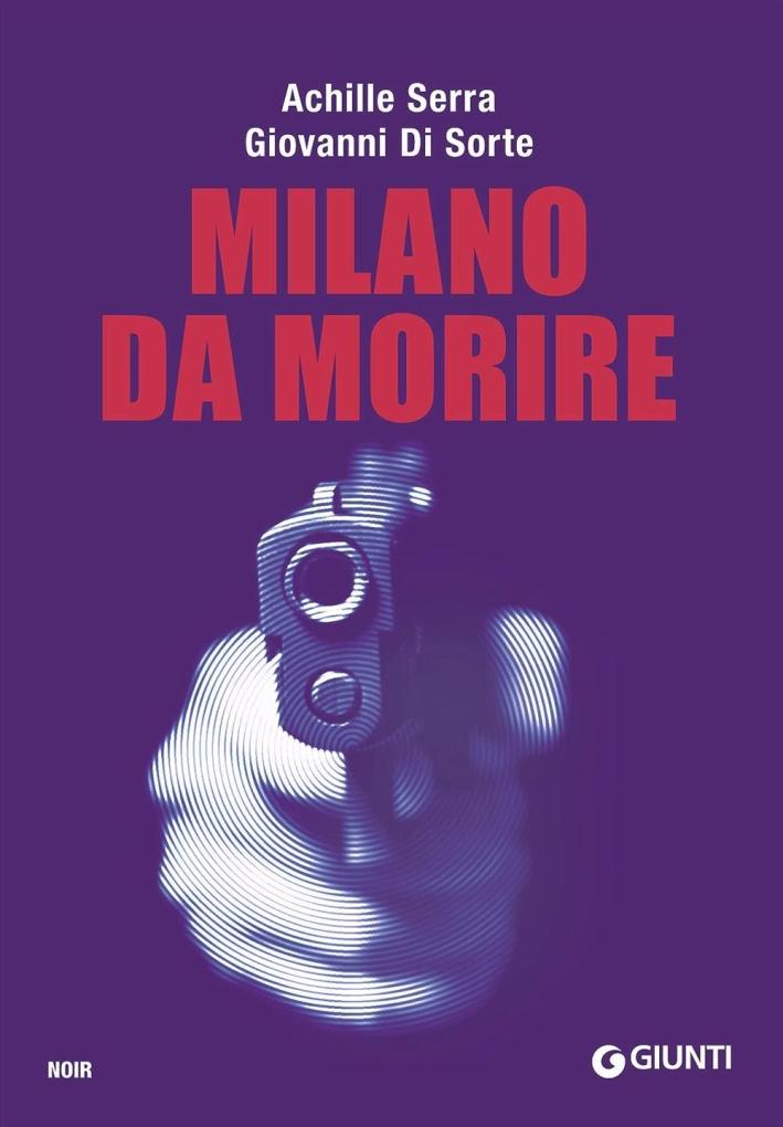 Milano da morire.
