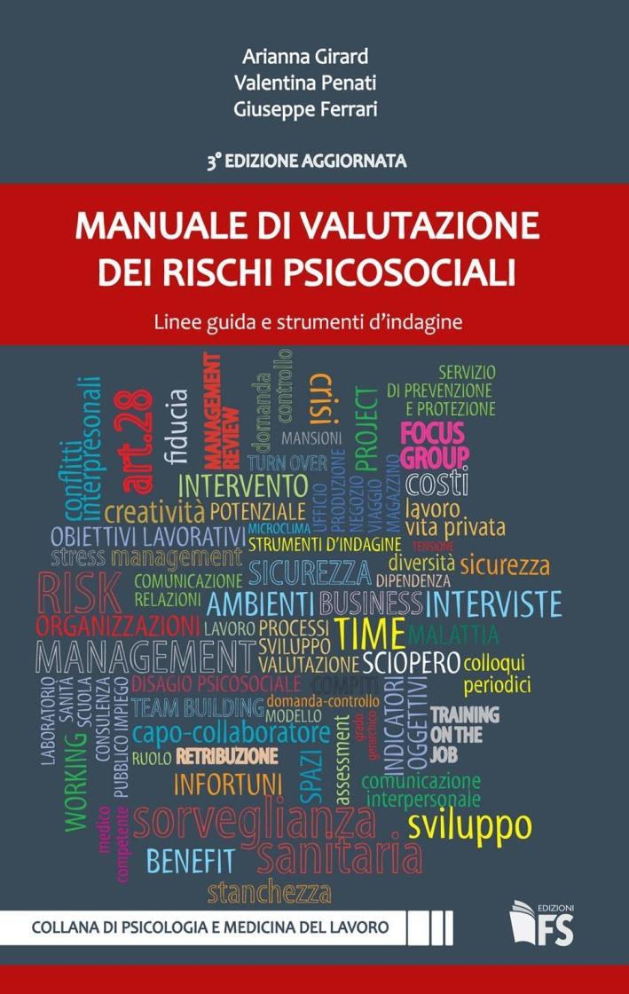 Manuale di valutazione dei rischi psicosociali. Linee guida e strumenti d'indagine.