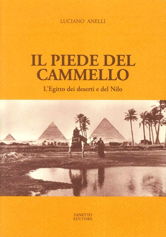Il Piede del Cammello. L'Egitto dei Deserti e del Nilo.