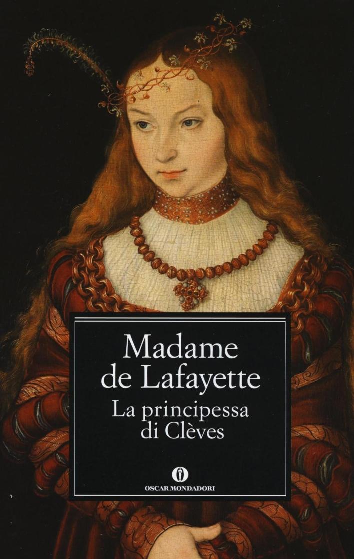 La principessa di Clèves.