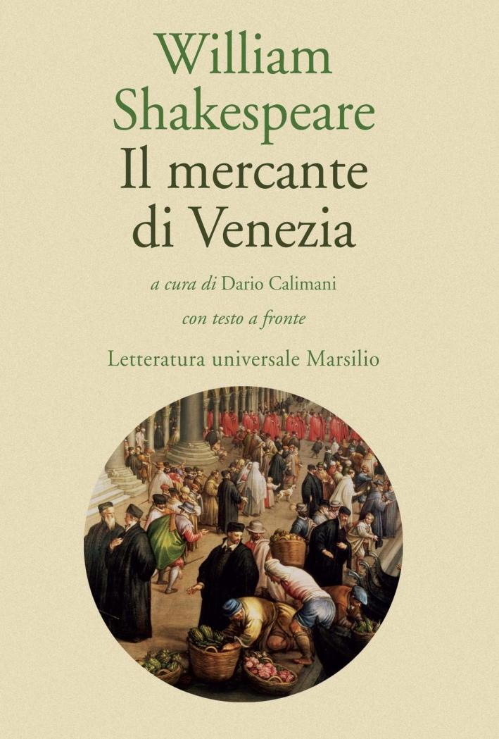Il mercante di Venezia.