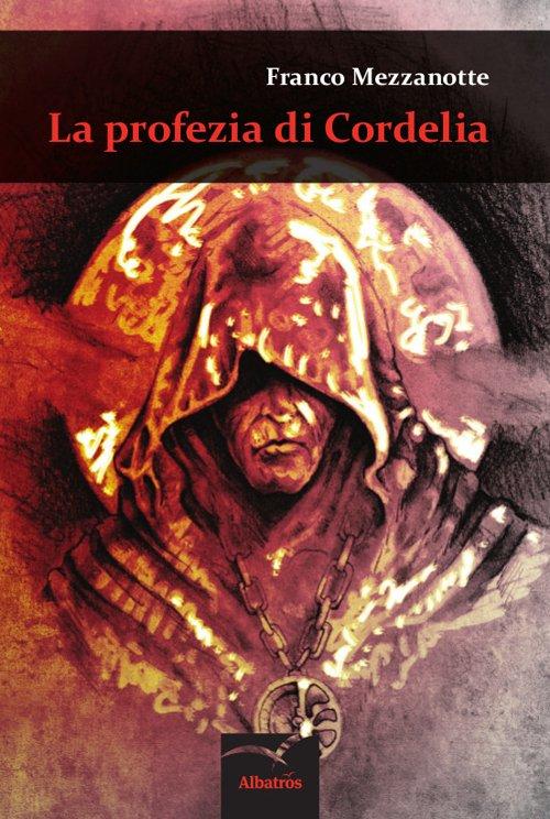 La profezia di Cordelia.
