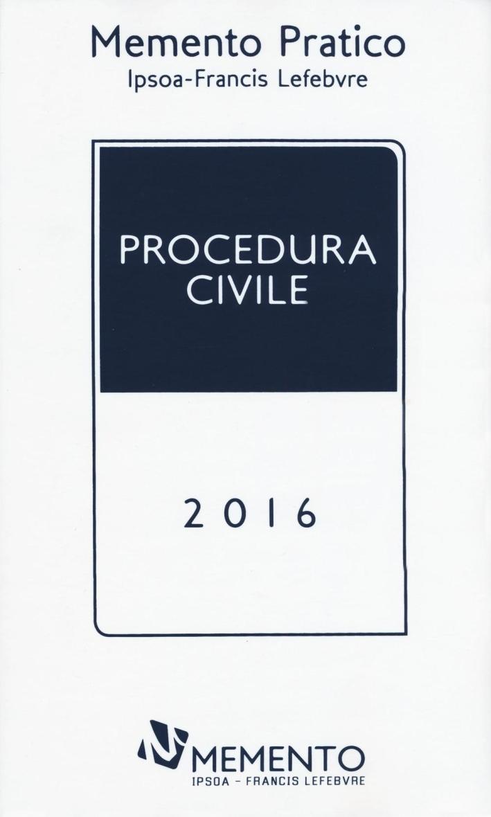 Memento Pratico. Procedura Civile 2016.