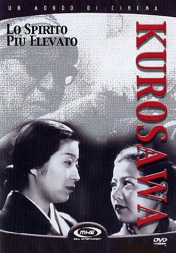 Lo Spirito Piu' Elevato. Akira Kurosava. DVD.
