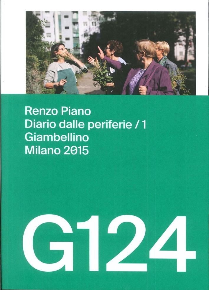 G124. Renzo Piano. Diario delle Periferie/1. Giambellino, Milano 2015