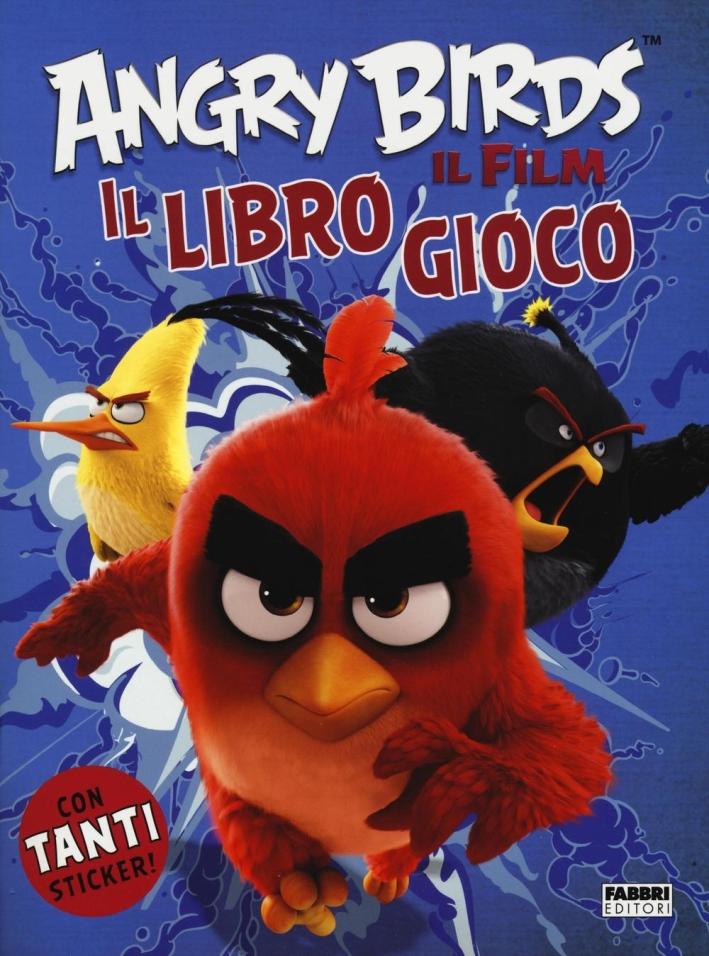 Angry Birds il film. Il libro gioco. Con adesivi. Ediz. illustrata