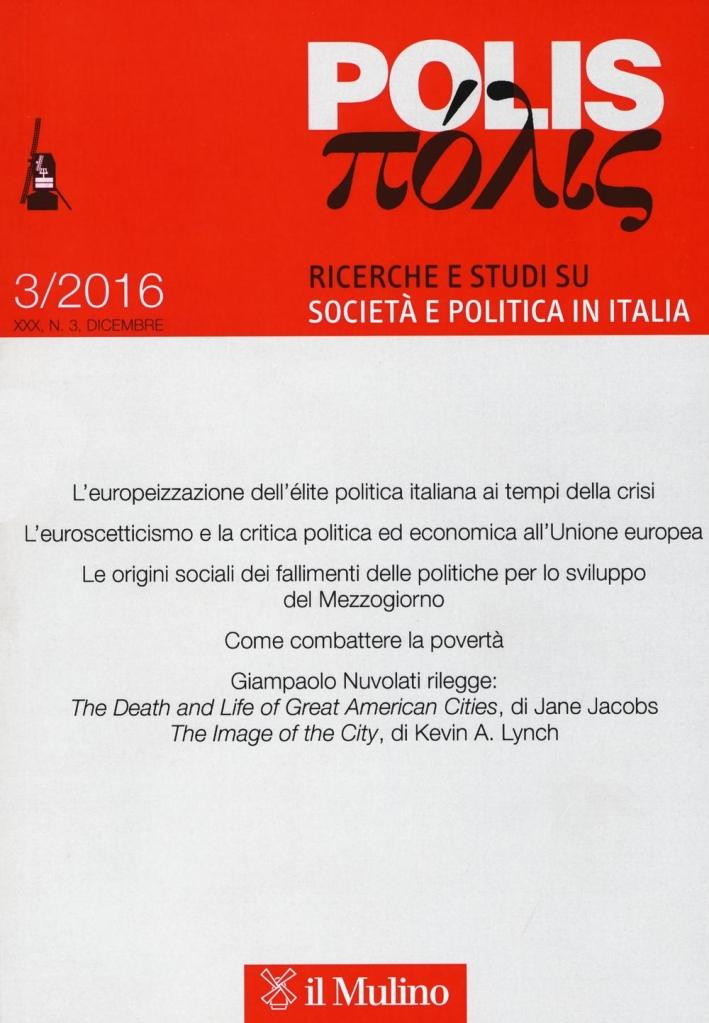Polis. Ricerche e studi su società e politica in Italia (2016). Vol. 3