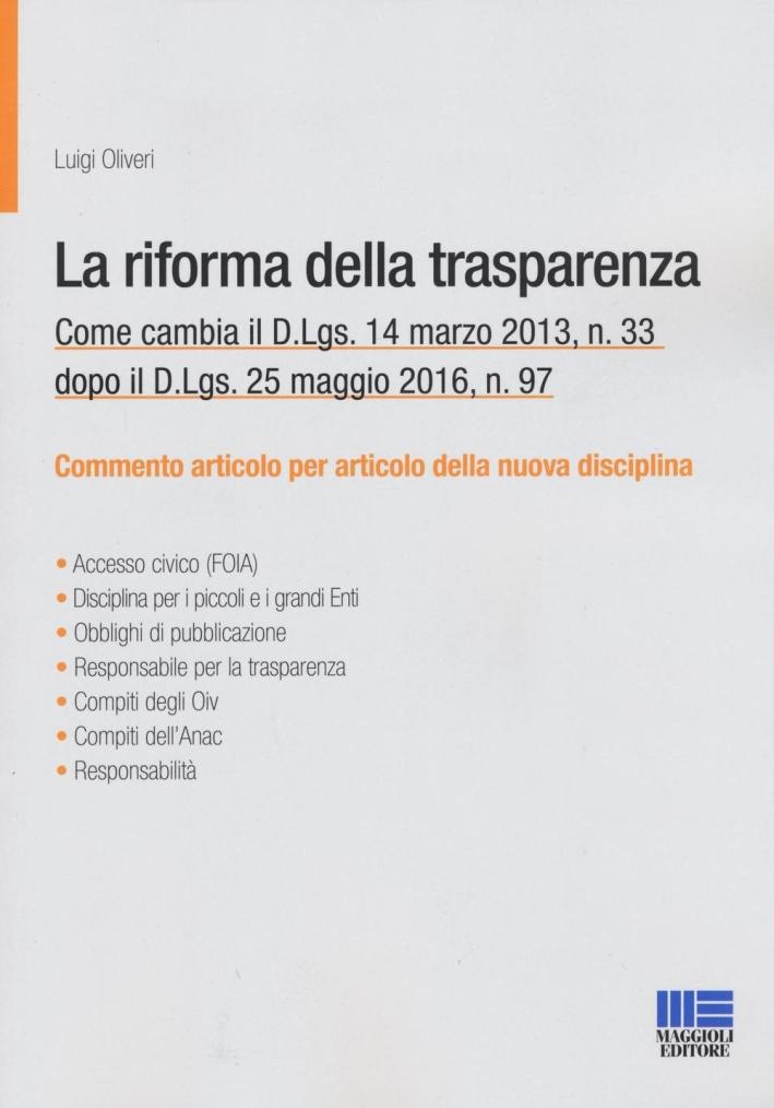 La riforma della trasparenza. Come cambia il d.Igs 33/2013.
