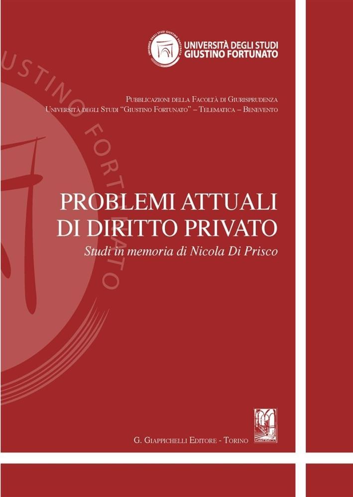 Problemi attuali di diritto privato. Studi in memoria di Nicola Di Prisco.