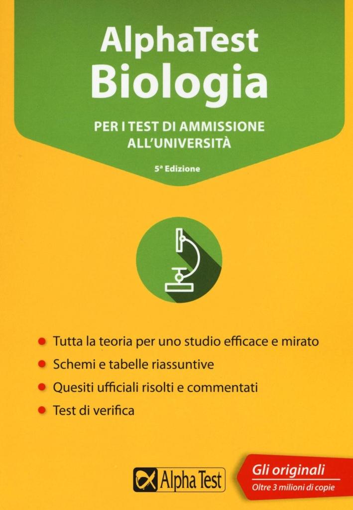 Alpha Test. Per i test di ammissione all'università. Con software di simulazione.