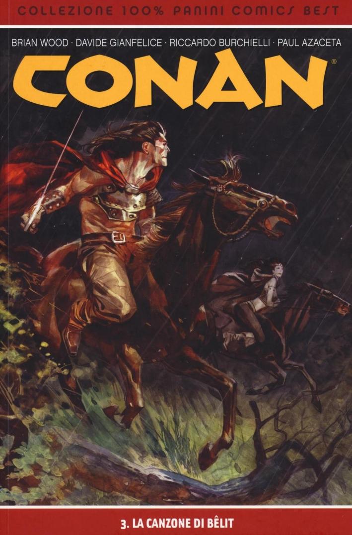 La canzone di Bêlit. Conan. Vol. 3.