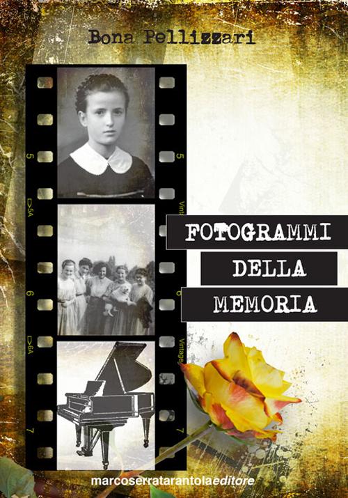 Fotogrammi della memoria.