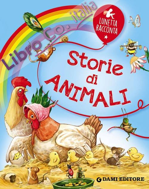 Storie di animali. Ediz. illustrata