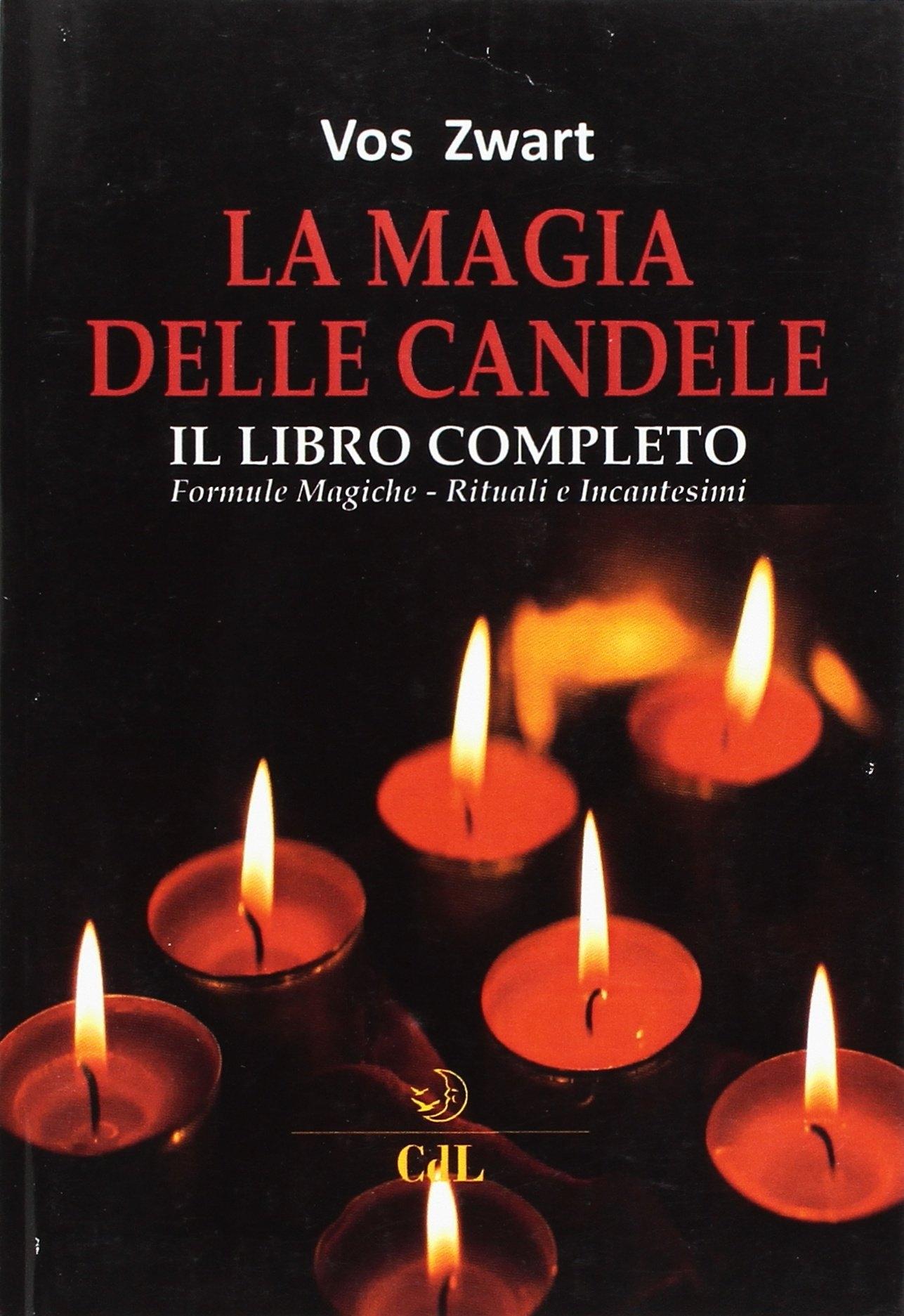 Il Libro Completo della Magia delle Candele.