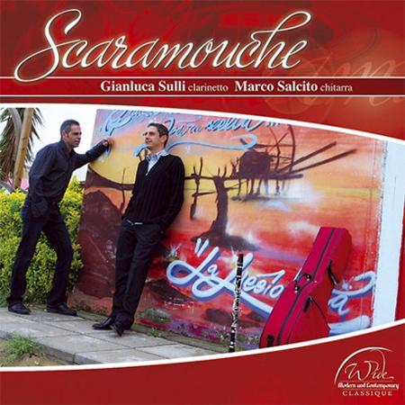Scaramouche. Gianluca Sulli (clarinetto) Marco Salcito (chitarra). CD.