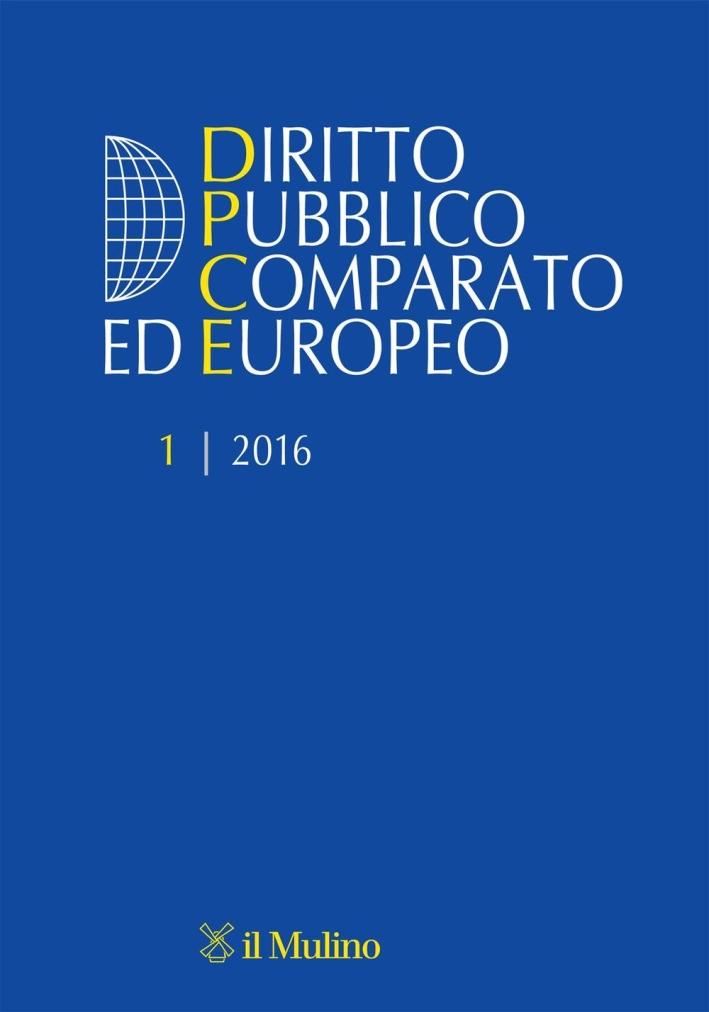 Diritto pubblico comparato europeo (2016). Vol. 1