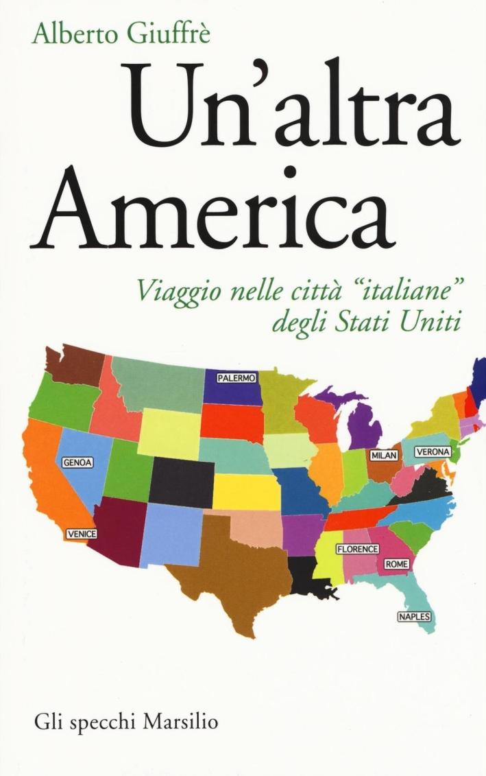 Un'altra America. Viaggio nelle città