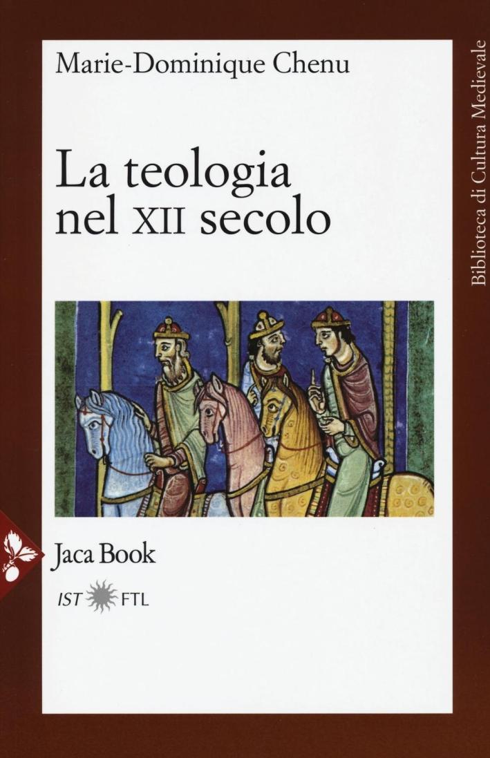 La teologia del XII secolo.