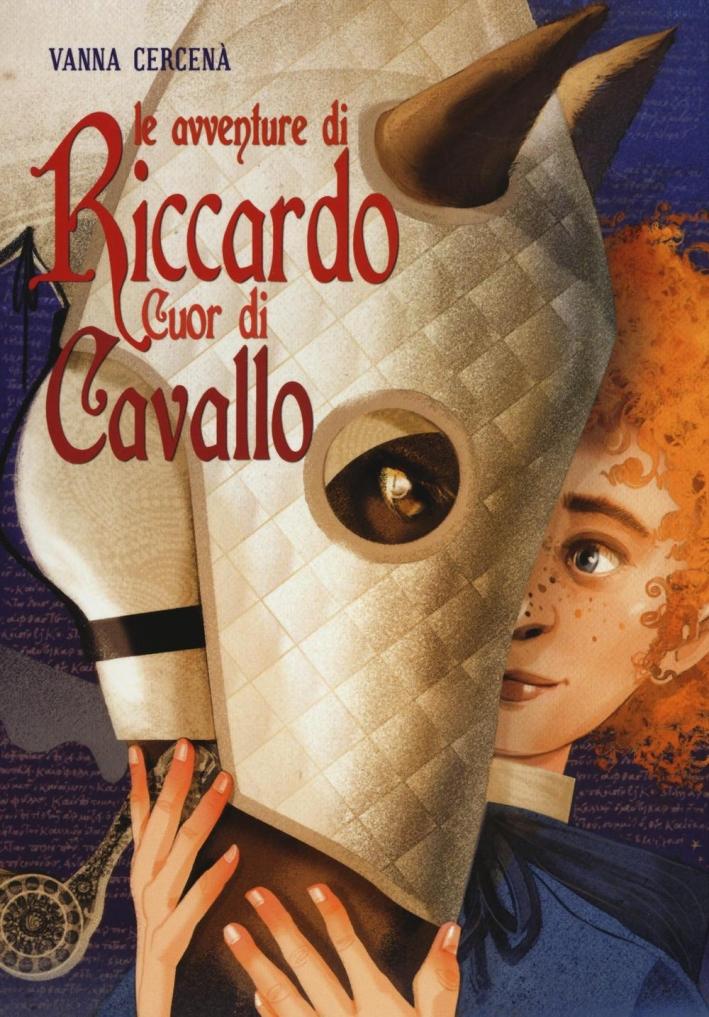Le avventure di Riccardo Cuor di Cavallo.