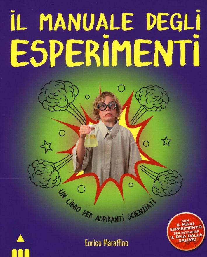 Il manuale degli esperimenti.