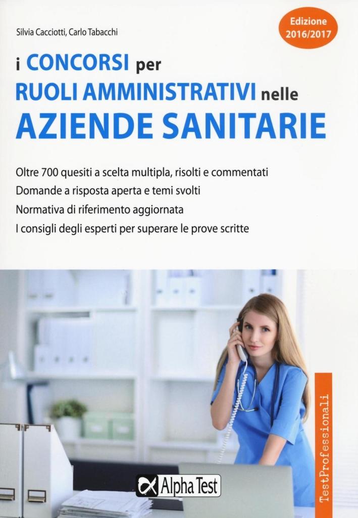 I ruoli amministrativi nelle aziende sanitarie. Eserciziario.