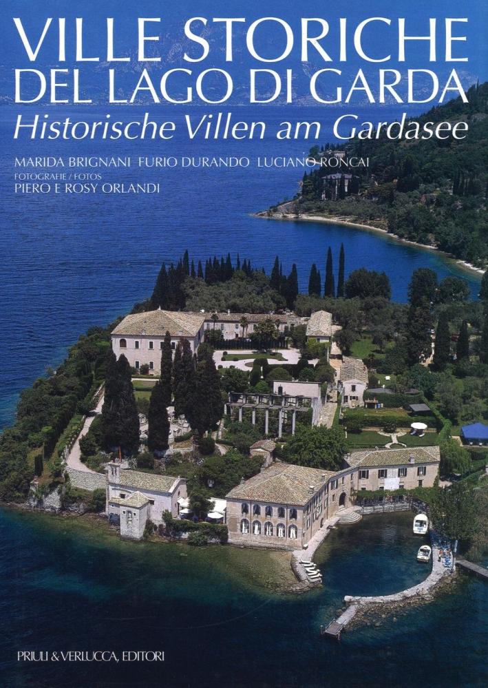 Ville Storiche del Lago di Garda. Historische Villen Am Gardasee.