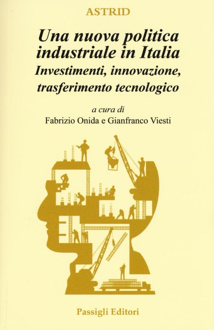 Una politica industriale per l'Italia.