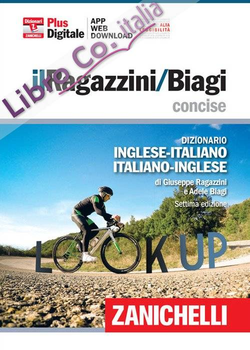 Il Ragazzini-Biagi concise. Dizionario inglese-italiano. Italian-English dictionary. Plus digitale.