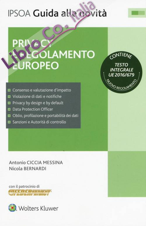 Privacy e regolamento europeo.