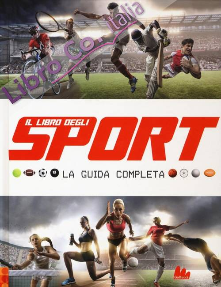 Il libro degli sport. La guida completa.