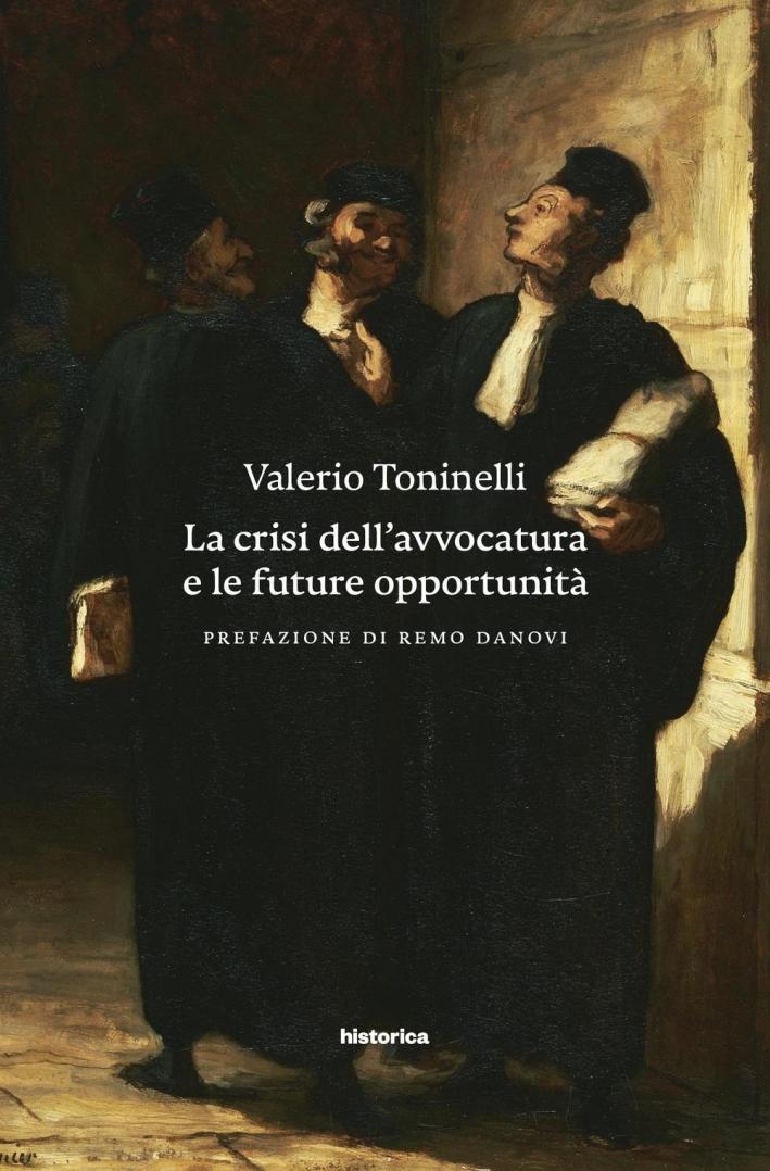 La Crisi dell'Avvocatura e le Future Opportunità.