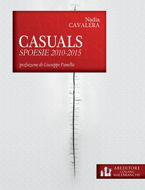 Casuals. Spoesie 2010-2015.