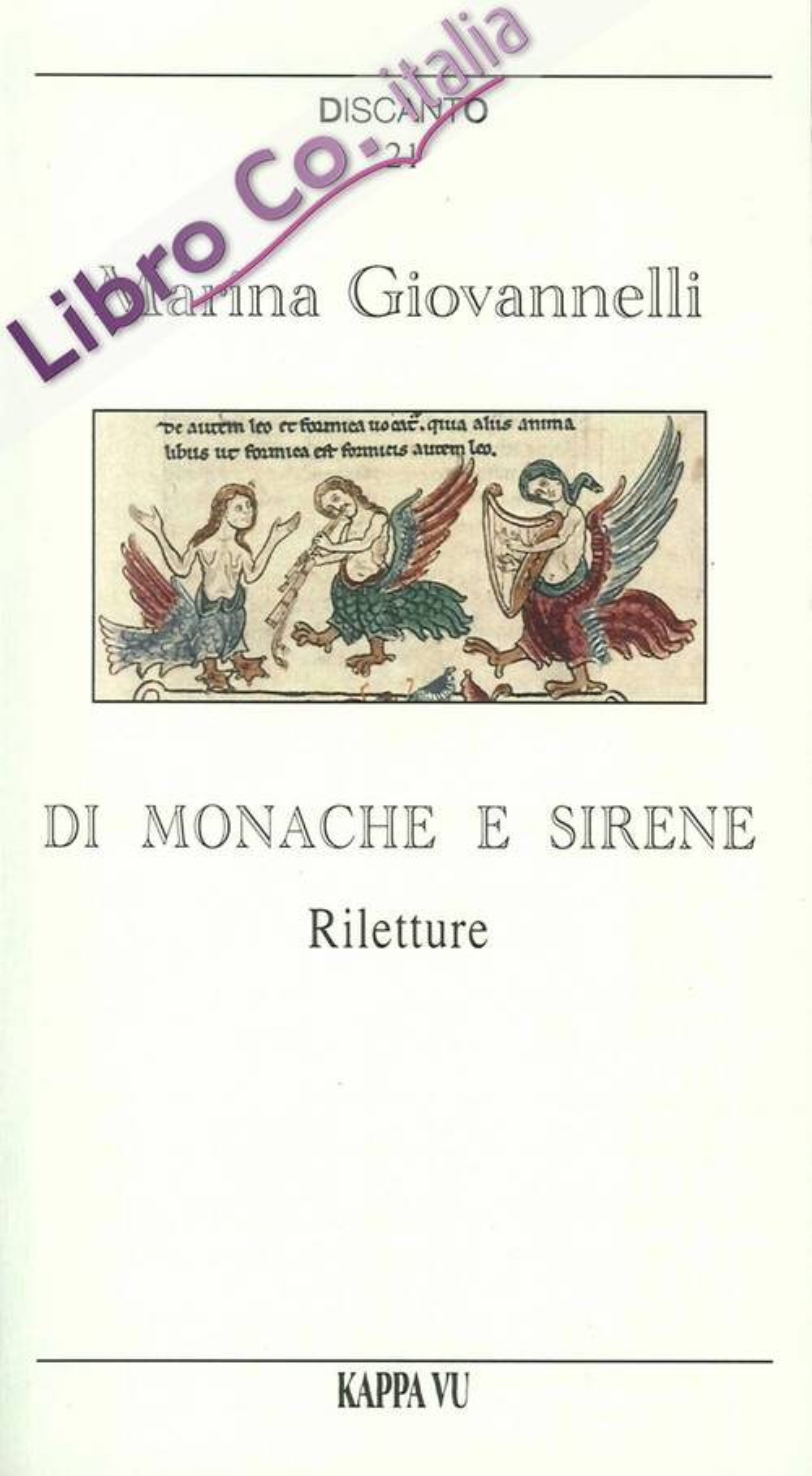 Di Monache e Sirene. Riletture.