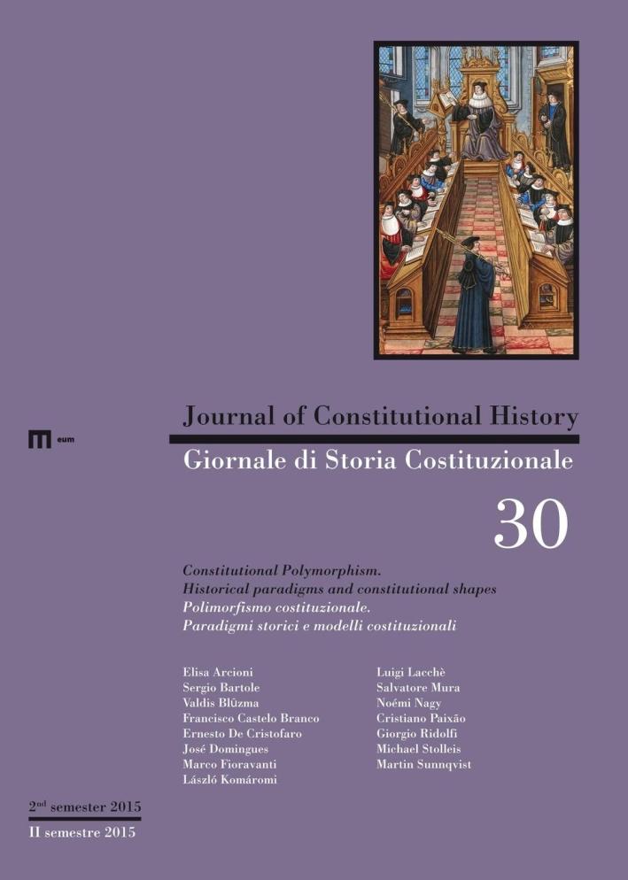 Giornale di storia costituzionale. Ediz. italiana e inglese. Vol. 30.