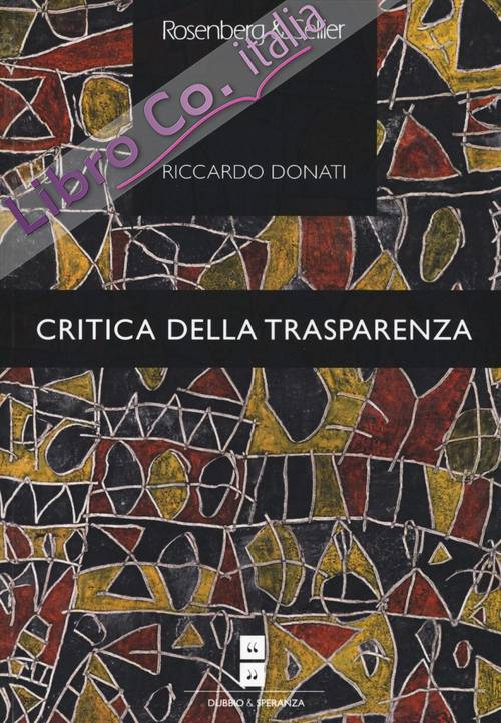 Critica della trasparenza. Letteratura e mito.