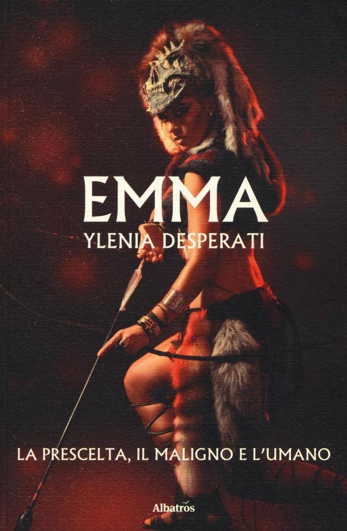 Emma la prescelta, il maligno e l'umano.