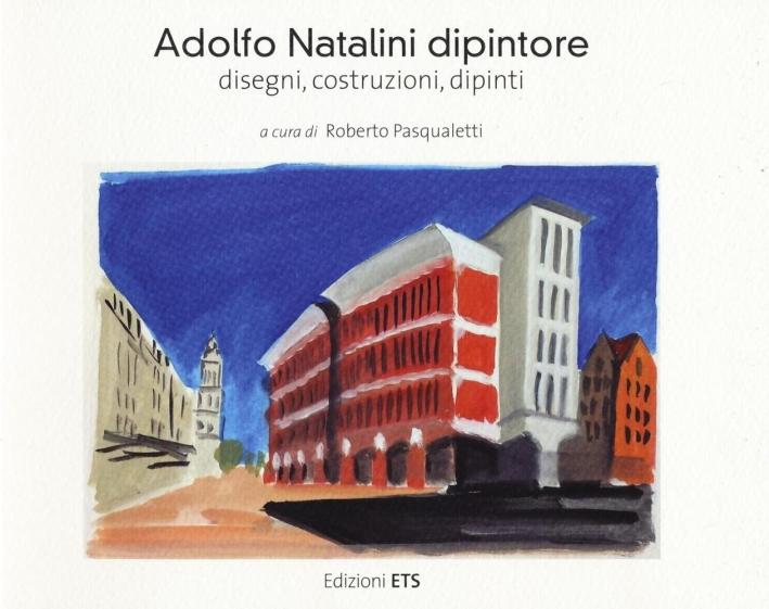 Adolfo Natalini Dipintore.