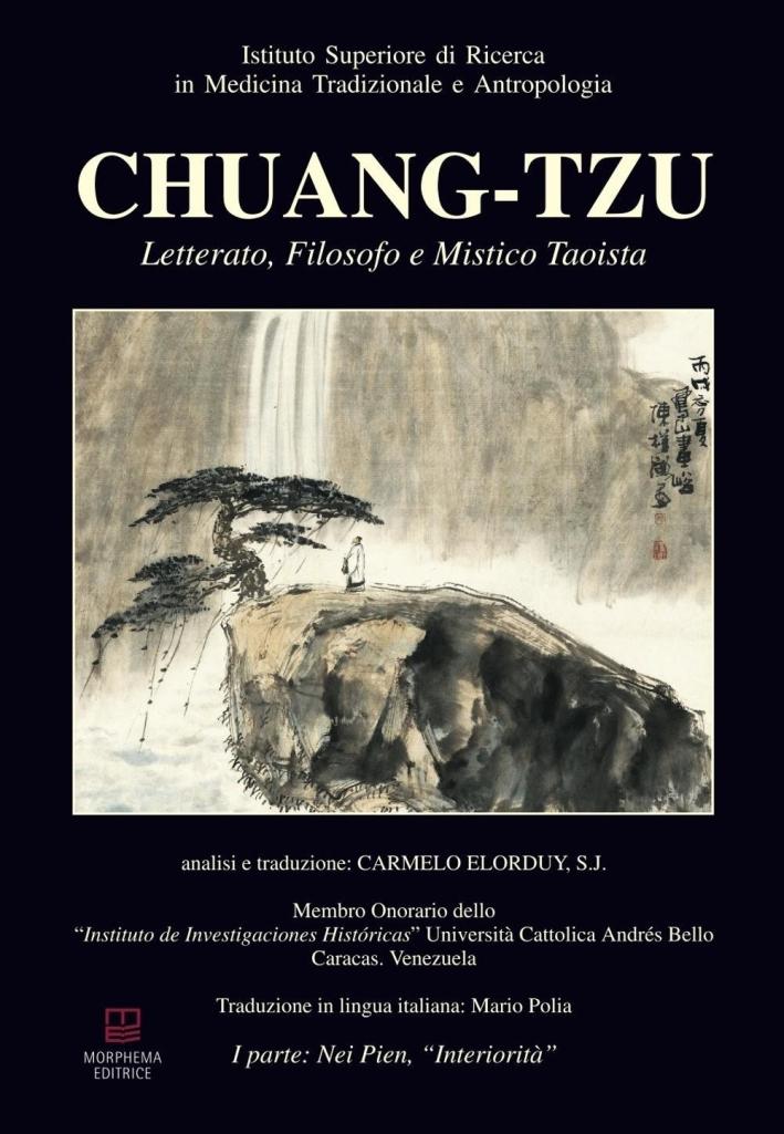 Chuang-Tzu. Letterato, gilosofo e mistico taoista. Ediz. multilingue.