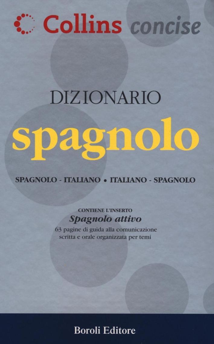 Dizionario spagnolo. Spagnolo-italiano, italiano-spagnolo.