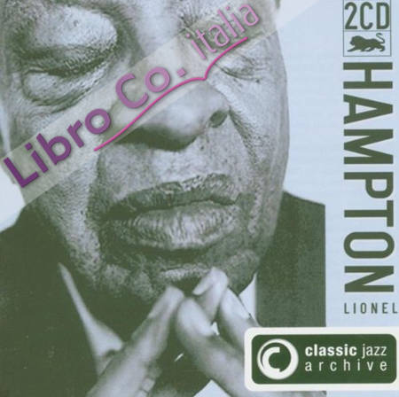 Lionel Hampton. Classic Jazz 2CD.