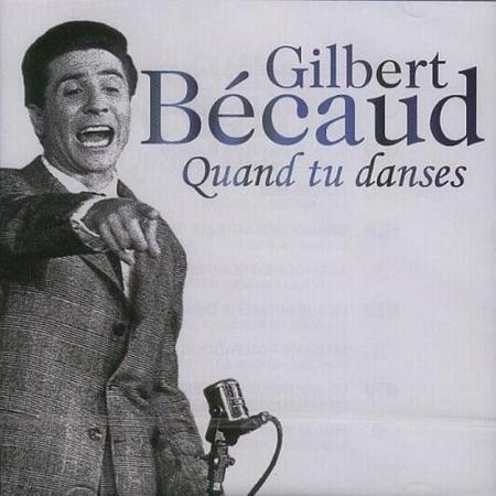 Quand Tu Danses. Gilbert Bécaud. CD.