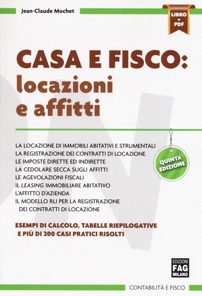 CASA E FISCO : LOCAZIONI E AFFITTI.