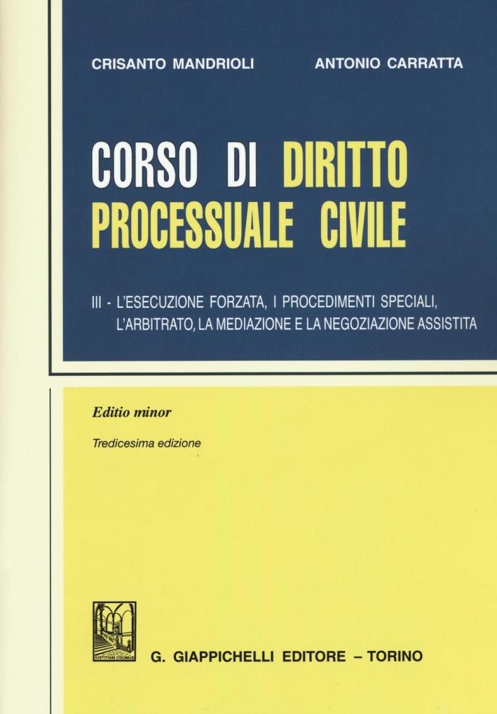 CORSO DIRITTO PROCESSUALE CIVILE VOL.3.