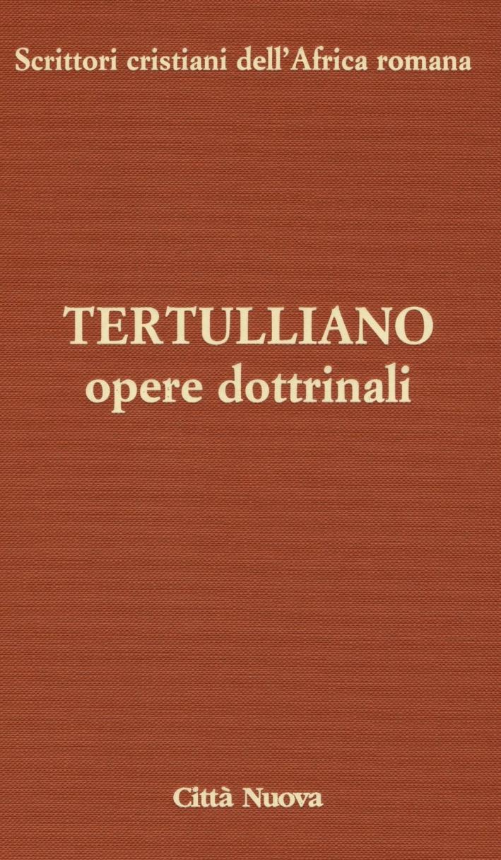 Tertulliano. Opere dottrinali. Contro Marcione. Libri IV-V.