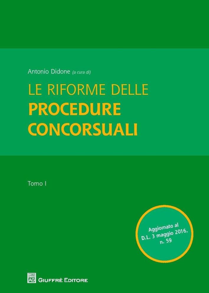 Le riforme delle procedure concorsuali