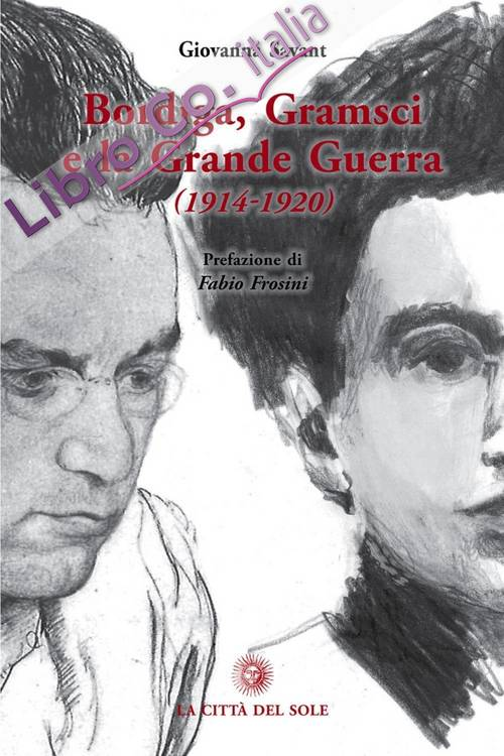 Bordiga, Gramsci e la grande guerra (1914-1920).