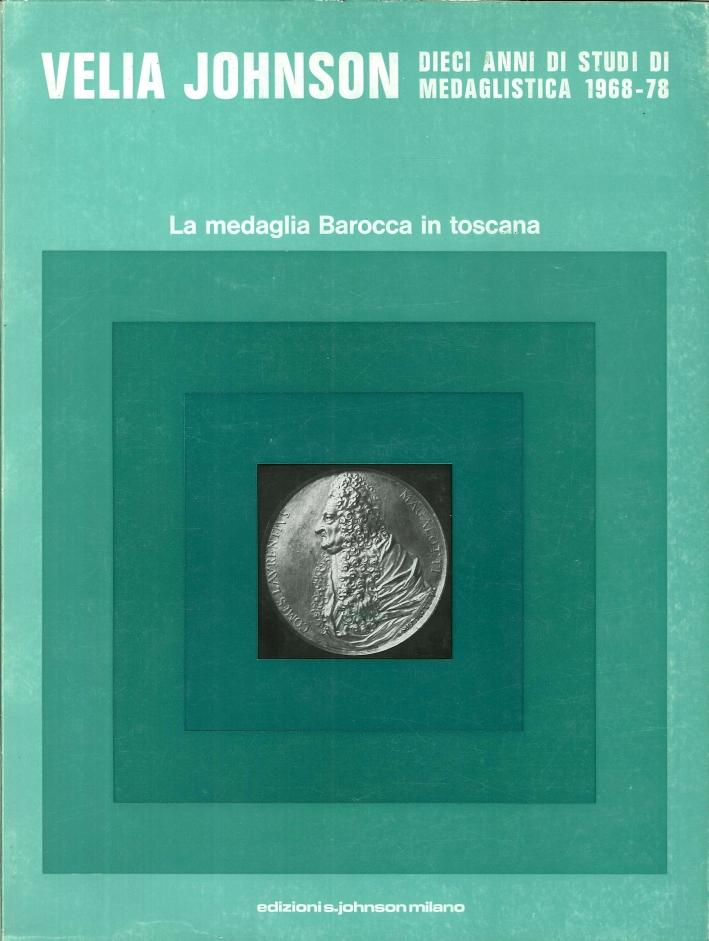 La Medaglia Barocca in Toscana.