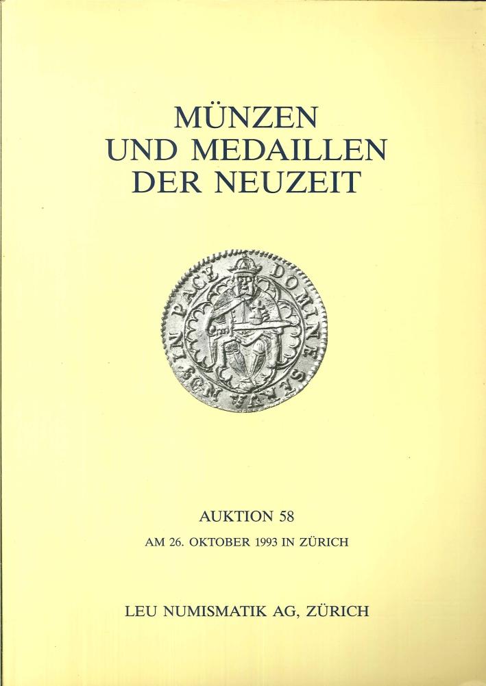 Munzen Und Medaillen Der Neuzeit. Auktion 58. Am 26 Oktober 1993 in Zurich