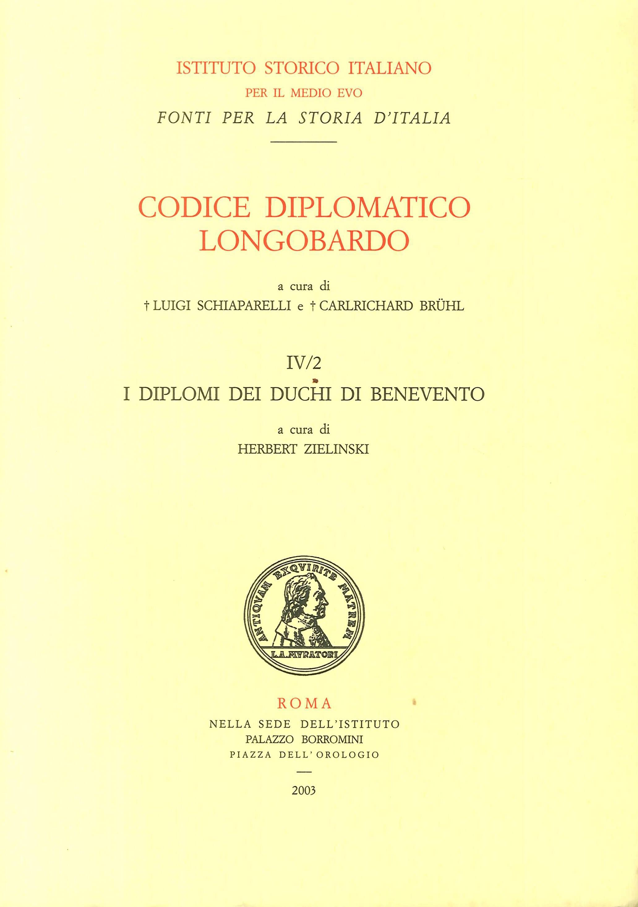 Codice diplomatico longobardo. 4/2. I diplomi dei duchi di Benevento